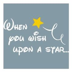 When You Wish Upon a Star! <3