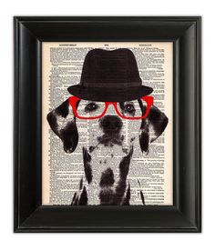 Dapper DALMATIAN Dog Hat Glasses ORIGINAL Art Mixed Media Print Poster Illustration on Upcycled Antique English Dictionary Book Page 8x10