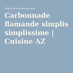 Carbonnade flamande simplissime | Cuisine AZ