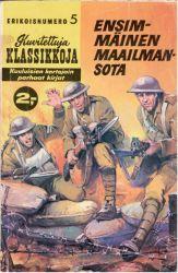 E5. Ensimmäinen maailmansota / Kuvitetut klassikot / Sarjakuvat / Antikvaariset tuotteet - Antikvariaatti Ensipainos Oy