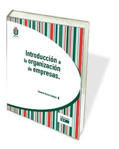 """A tu disponibilidad GRATIS el libro """"Introducción a la Organización de Empresas"""" de Eduardo Bueno Campos: http://www.adeudima.com/?page_id=102"""