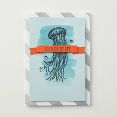 From Land to Sea, who wouldn't love this fun jellyfish card! The images in this set are great for everyday occasions and masculine cards.