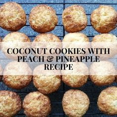 They take about 10 minutes to make and 20 minutes to bake.This recipe makes 10 pineapple coconut cookies and 10 peach coconut cookies Peach Cookies, Coconut Cookies, Pineapple Recipes, Pineapple Coconut, Dairy Free Recipes, Gluten Free, Free Food, Glutenfree, Sin Gluten