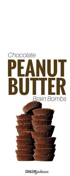 Chocolate Peanut Butter Brain Bombs These PB Brain Bombs... are the BOMB!!!