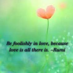#rumi #love #quote - @Leyla Milani Khoshbin