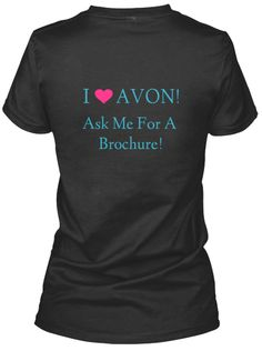 Get your Avon customers coming to YOU! Wear this pretty & eye-catching tee everywhere you go! Available in your choice of 4 different colors. Get one of each! Shop Avon apparel here: https://teespring.com/stores/moxie-maven-beauty*** FYI I will end this campaign early if the 3 shirt goal is reached just so they can be sent out sooner.