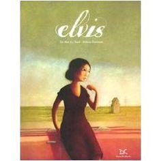 'Elvis' van Rébecca Dautremer