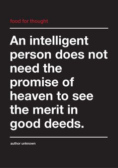 An intelligent person...