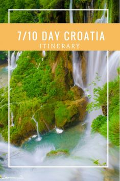 Best ever Croatia 7/10 day Itinerary