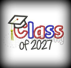 Class of 2027 Graduate Embroidery Applique Design by justsewpretty, $4.00