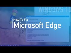 How to quickly fix problems with Microsoft Edge on Windows 10 • Pureinfotech