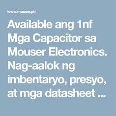 Available ang 1nf Mga Capacitor sa Mouser Electronics. Nag-aalok ng imbentaryo, presyo, at mga datasheet ang Mouser para sa 1nf Mga Capacitor. Electronics, Store, Tent, Shop Local, Shop, Storage