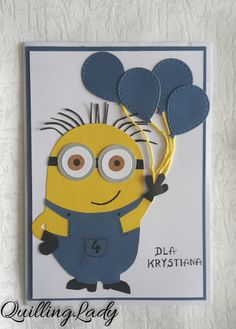 Quilling Lady: Minion birthday card