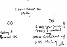 wow 100 cartoons where does the time go SAS Molly The Kitten Day 171 Molly is it my post OK! http://sasmolly.blogspot.co.uk/