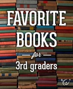 An awesome book list for third grade readers put together by our children's book experts. #reading
