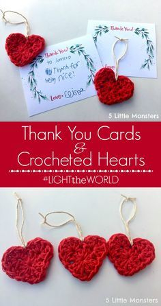 printable thank you cards and crocheted heart ornaments #lighttheworld
