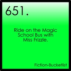 ride on the Magic School Bus with Miss Frizzle