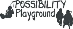 Possibility Playgrounds are built for children of all abilities to have fun, swing, use slides, sand boxes, and much more. These playgrounds are in many communities and, if used on playgrounds at schools, can help students with various disabilities to participate in active play outside with fellow classmates.
