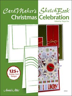 Paper Crafting - Card Patterns - Christmas Card Patterns - CardMaker's Sketch Book: Christmas Celebration