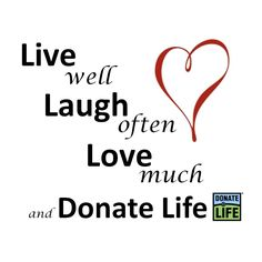 Words of Wisdom for National Donate Life Month