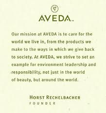 Don't know about AVEDA...let's change that...
