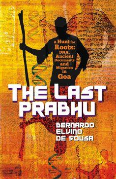 The Last Prabhu (Bernardo Elvino De Sousa) Dna History, Goa, Cocktail, Books, Libros, Book, Book Illustrations, Cocktails, Orphan