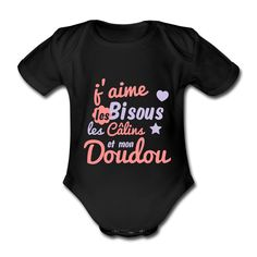 Body Bisous Câlins Doudou - Body Bébé
