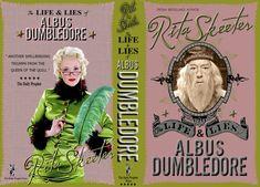 Vie et Mensonges d'Albus Dumbledore - Mon petit monde et celui de Harry Potter