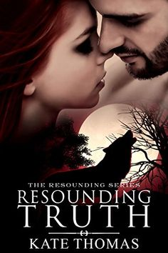 Resounding Truth: (Werewolf Novella) (The Resounding Series) by Kate Thomas http://www.amazon.com/dp/B00UY4LOO8/ref=cm_sw_r_pi_dp_dRwhwb0A2EP7D