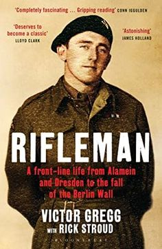 #BookAddict #BookPhotography #EBooks #Kindle #WomensFiction #GoodReads #Bibliophile #Books #KindleBargains  #rifleman #a #front #line #life #from #alamein #and #dresden #to #the #fall #of #the #berlin #wall