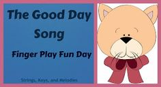 Finger Play Fun Day:  The Good Day Song