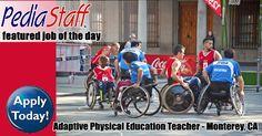 Hot Job!! Adapted Physical Education Teacher – Monterey, CA