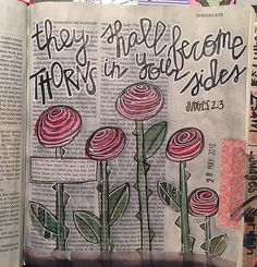 They shall become thorns in your sides . Judges is a tough book. Scripture Lettering, Scripture Art, Bible Art, Bible Verses, Scriptures, Bible Study Journal, Art Journaling, Catholic Bible, Bible Love