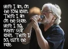 Bob Seger - Turn the Page.....I love the metallica version too!!
