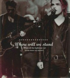 My chemical romance- The Only Hope For Me Is You