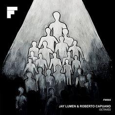 Jay Lumen, Roberto Capuano - Octaves EP / Footwork / FW004 - http://www.electrobuzz.fm/2016/06/28/jay-lumen-roberto-capuano-octaves-ep-footwork-fw004/