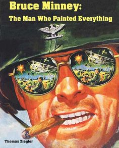 Bruce Minney: The Man Who Painted Everything