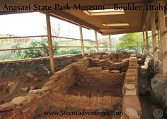 Anasazi State Park Museum - Boulder, Utah This small museum in Boulder, Utah has several artifacts from the Anasazi Indians. There are ruins of Anasazi dwellings behind the museum.  There are also some life-size replicas of what the dwellings would have looked like when they were in use.