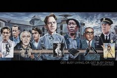 Justin Reed - Get Busy Living, Or Get Busy Dying - The Shawshank Redemption, an AMAZING movie  Prints at AllPosters.com