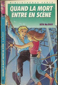 Serge Ceccarelli - Quand la mort entre en scène série L'Androïde, Seth McEvoy, Hachette Bibliothèque Verte 1990