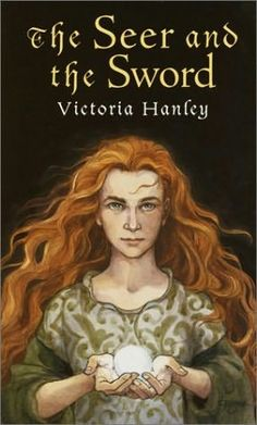 The Seer and the Sword (Cover art only), written by Victoria Hanley, illustrated by Trina Schart Hyman