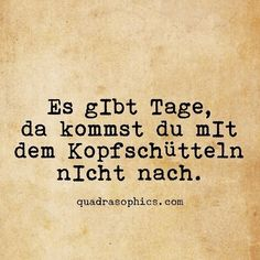 Proverbs Quotes, Faith Quotes, Words Quotes, Sayings, Letters Of Note, Quotes That Describe Me, German Quotes, Truth Hurts, True Words