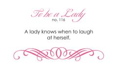 Know when to laugh at yourself.
