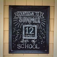 Countdown to Summer! Chalkboard, chalk art, chalk letters.