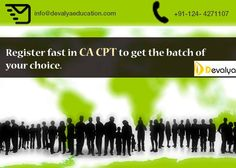 Devalya Education is the Best CA CPT Coaching Institute in Gurgaon and always work for the betterment of the students career. It has a set of highly educated and experienced faculty who are master of these fields and provides vast knowledge to students which help them grow.