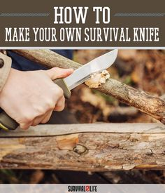 'Knifemaking is an ancient art and a great survival skill to have in your back pocket.'