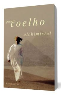 Un fel de jurnal: Alchimistul de Paulo Coelho