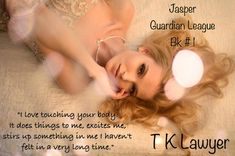 Renee's Author Spotlight: Jasper (The Guardian League, Book One): A Touching You, The Guardian, Lawyer, Novels, Romance, Author, Passion, My Love, Spotlight