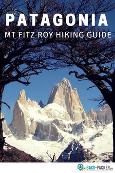 The Mt Fitz Roy Trek in El Chalten, Argentina is the most beautiful hiking trail in southern Patagonia apart from Torres del Paine. This hiking and trekking guide covers essentials such as route options, trail difficulty levels, accommodation, and a packing list. Adventure travel in South America. | Back-packer.org #Patagonia #Argentina