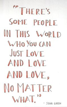 "Love quotes - ""There are some people in this world who you can just love and love and love..."" {Courtesy of a-thousand-words}"